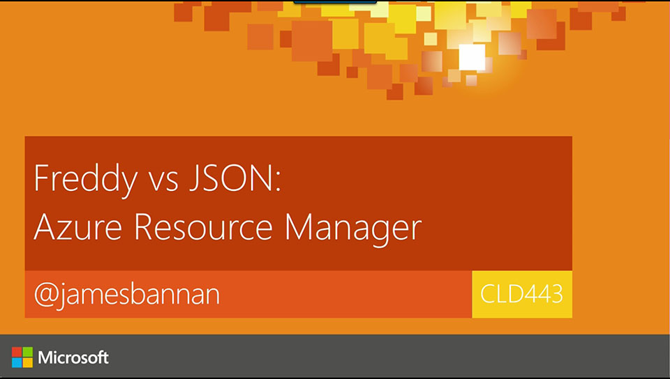 Freddy vs JSON: Build your cloud with Azure Resource Manager