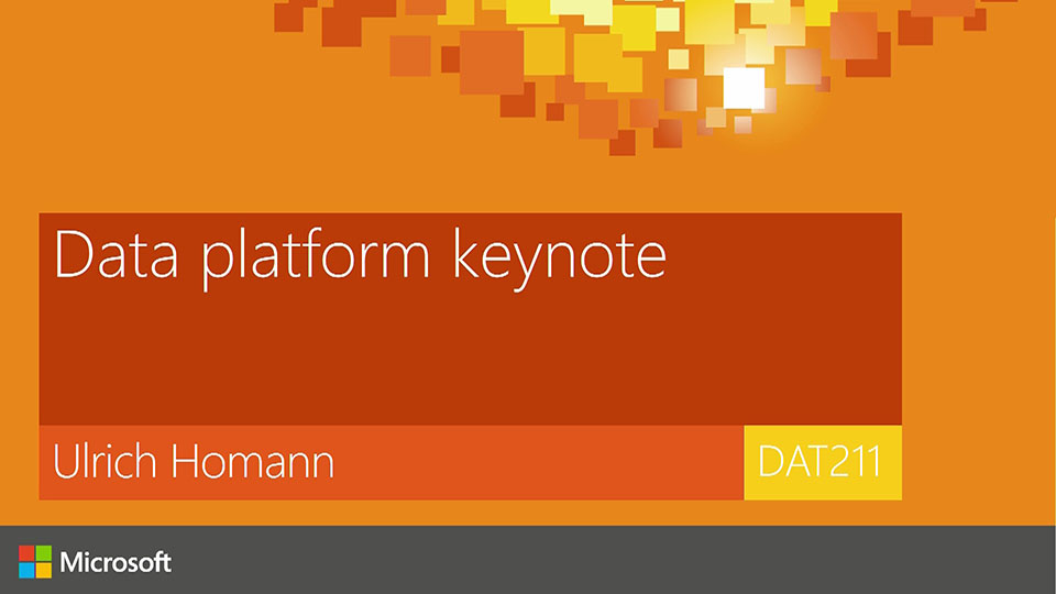 Keynote : Data Platform and Insights Track - by Ulrich Homann, Distinguished Architect for Azure