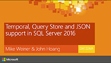Temporal, Query store and JSON support in SQL Server 2016