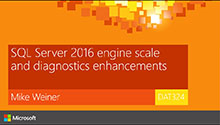 SQL Server 2016 Scale and diagnostics engine enhancements