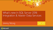 What's new in SQL Server 2016 Integration Services (IS) and Master Data Services (MDS)