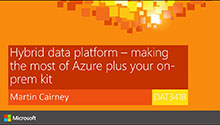 Hybrid data platform - making the most of Azure plus your on-prem kit