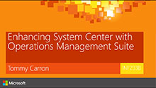 Enhancing System Center with Operations Management Suite (OMS)