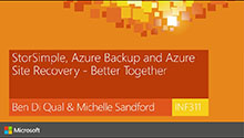 StorSimple, Azure Backup and Azure Site Recovery - Better Together