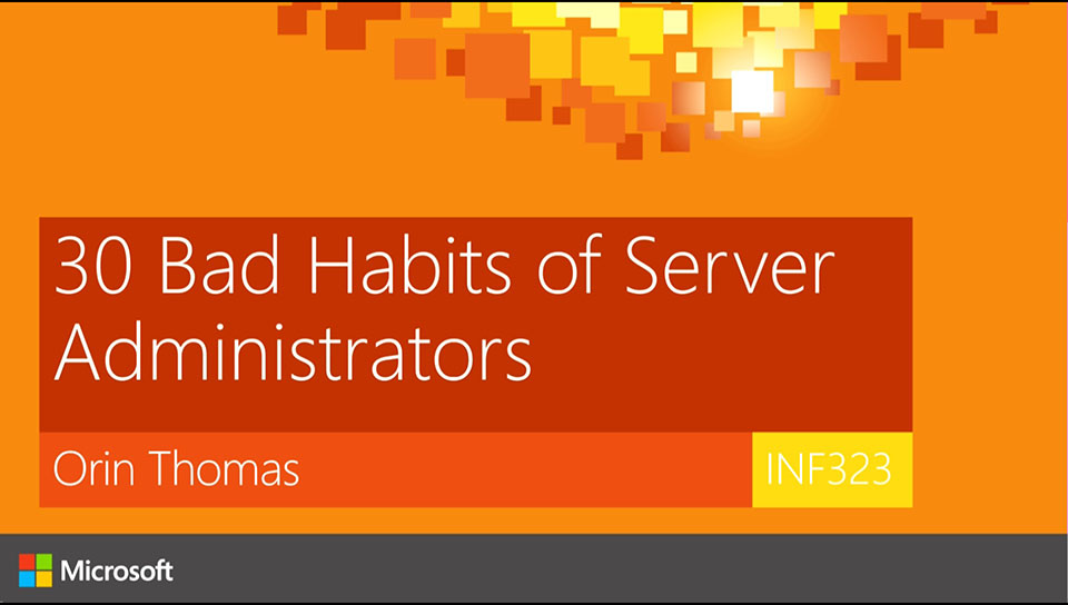 30 Bad habits of Server Administrators.