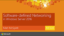 Software-Defined Networking in Windows Server 2016