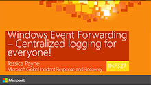 Windows Event Forwarding - Centralized logging for everyone! (Even if you already have centralized logging!)