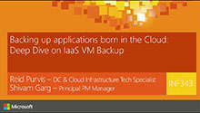 Backing up applications born in the Cloud: Deep Dive on IaaS VM Backup