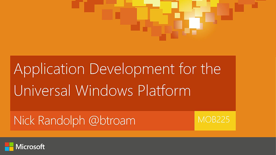 Application Development for the Universal Windows Platform