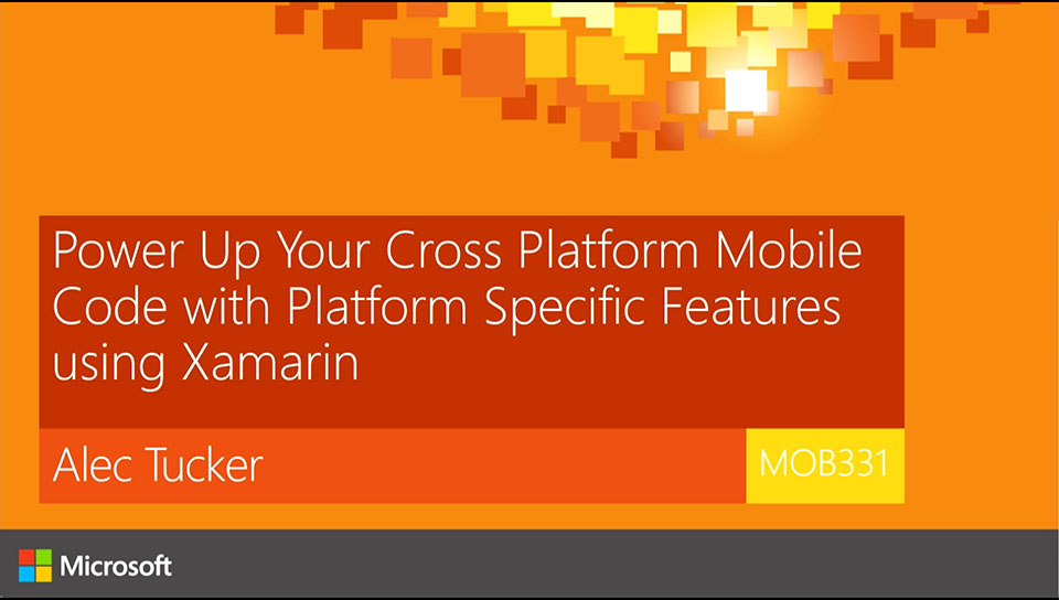 Power Up Your Cross Platform Mobile Code with Platform Specific Features using Xamarin