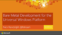 Bare Metal Development with the Universal Windows Platform