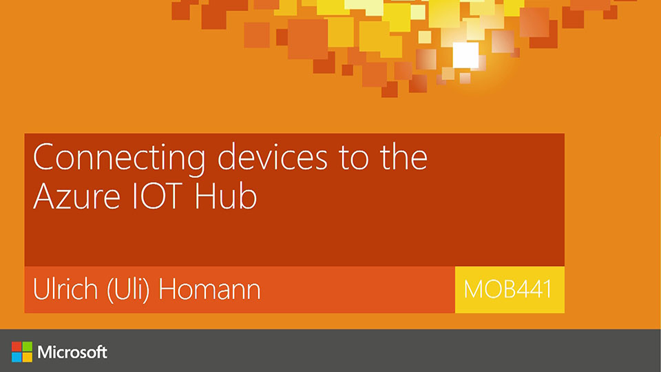 Connecting Your Devices to the Azure IoT Hub