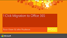 1 Click, High Speed Migration to Office 365