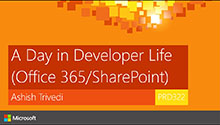 A day in Developer's life (Office 365/SharePoint)