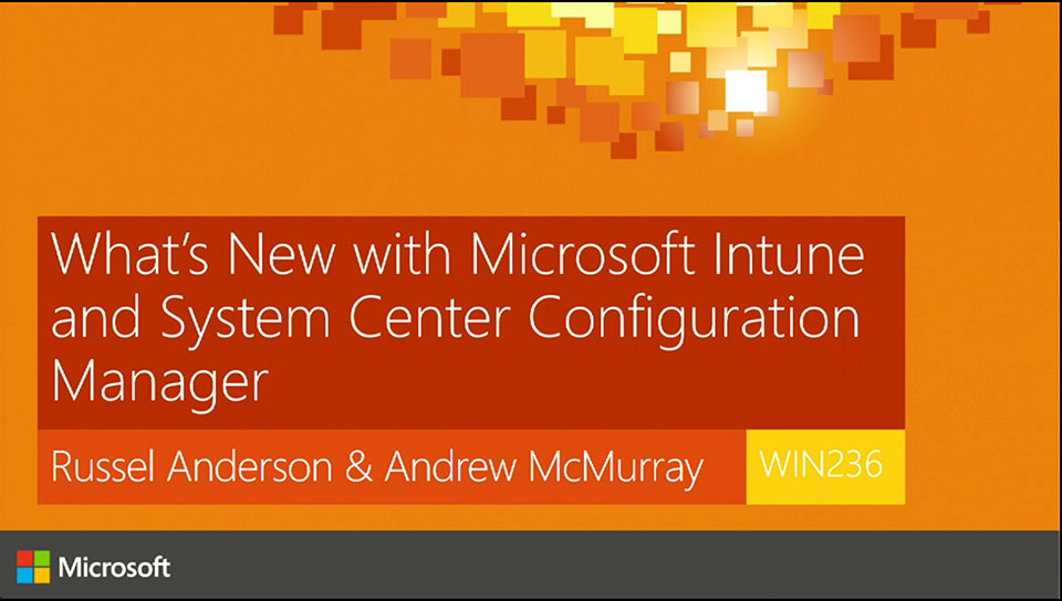 What's New with Microsoft Intune and System Center Configuration Manager