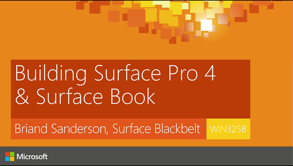 Building Surface Pro 4 and Surface Book