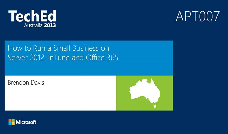 How to Run a Small Business on Server 2012, InTune and Office 365