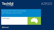 Building Real World Cloud Apps with Windows Azure Part 2