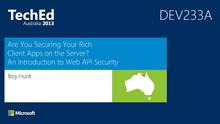Are You Securing Your Rich Client Apps on the Server? An Introduction to Web API Security