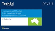 Hosting your ALM Toolset:  Team Foundation Service and Development Tool Services