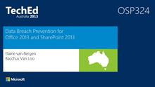 Data Breach Prevention for Office 2013 and SharePoint 2013
