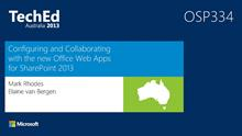 Configuring and Collaborating with the new Office Web Apps for SharePoint 2013