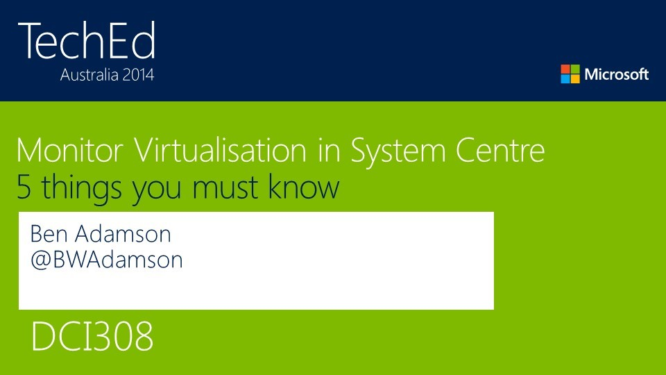 Monitor Virtualisation in System Center? Five Things You Must Know!