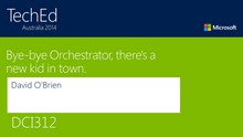 Bye-bye Orchestrator, there's a new kid in town.