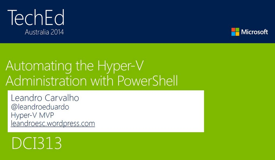 Automating the Hyper-V Administration with PowerShell