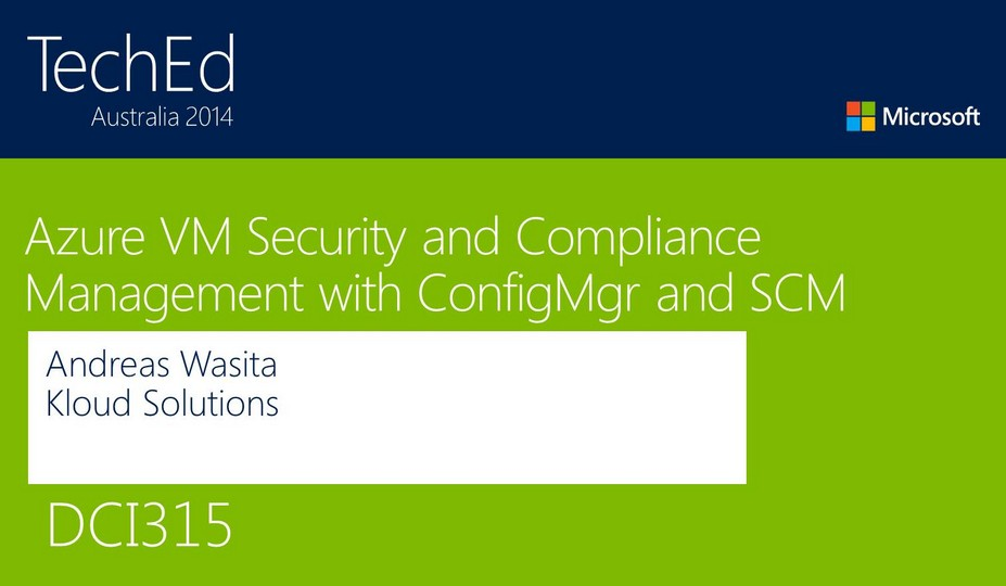 Azure VM Security and Compliance Management with Configuration Manager and SCM
