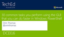 30 common tasks you perform using the GUI that you can do faster in Windows PowerShell
