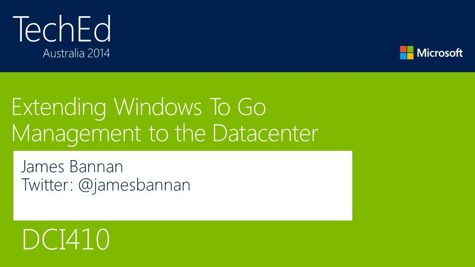 Deep Dive - Extending Windows To Go Management to the Datacenter