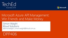 Microsoft Azure API Management: Win Friends and Make Money