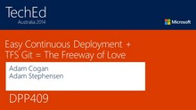 Easy Continuous Deployment + TFS-Git = The Freeway of Love