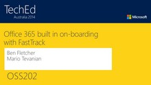 Office 365 built in on-boarding with FastTrack