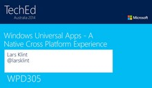 Windows Universal Apps - A Native Cross Platform Experience