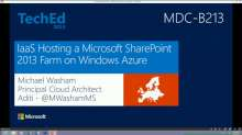 IaaS: Hosting a Microsoft SharePoint 2013 Farm on Windows Azure