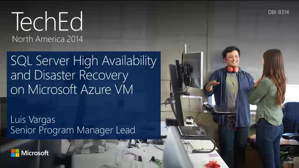 CAT: Microsoft SQL Server High Availability and Disaster Recovery in Microsoft Azure