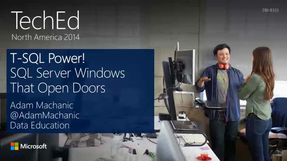T-SQL Power! SQL Server Windows That Open Doors