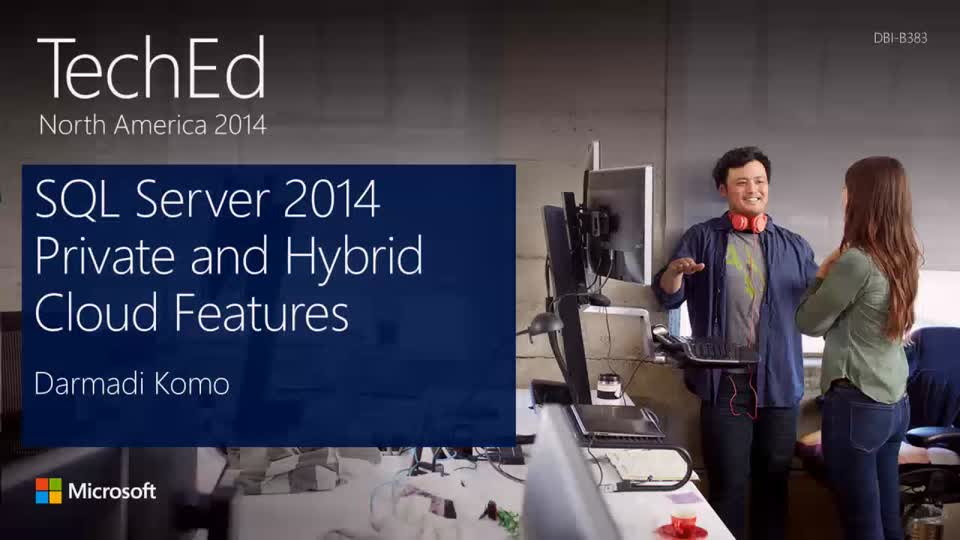 Microsoft SQL Server 2014 Private and Hybrid Cloud Features