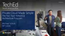 Private Cloud Made Simple: The Fast Track Reference Architecture Program