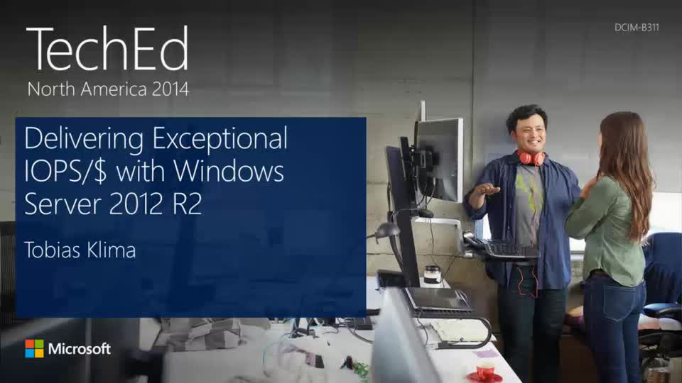 Delivering Exceptional IOPS/$ with Windows Server 2012 R2