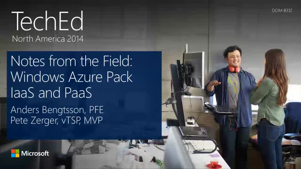 Notes from the Field: Windows Azure Pack IaaS and PaaS