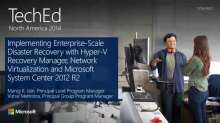 Implementing Enterprise-Scale Disaster Recovery with Hyper-V Recovery Manager, Network Virtualization, and Microsoft System Center 2012 R2