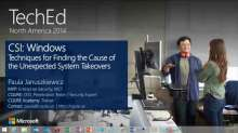 TWC: CSI: Windows - Techniques for Finding the Cause of the Unexpected System Takeovers