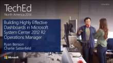 Building Highly Effective Dashboards in Microsoft System Center 2012 R2 Operations Manager