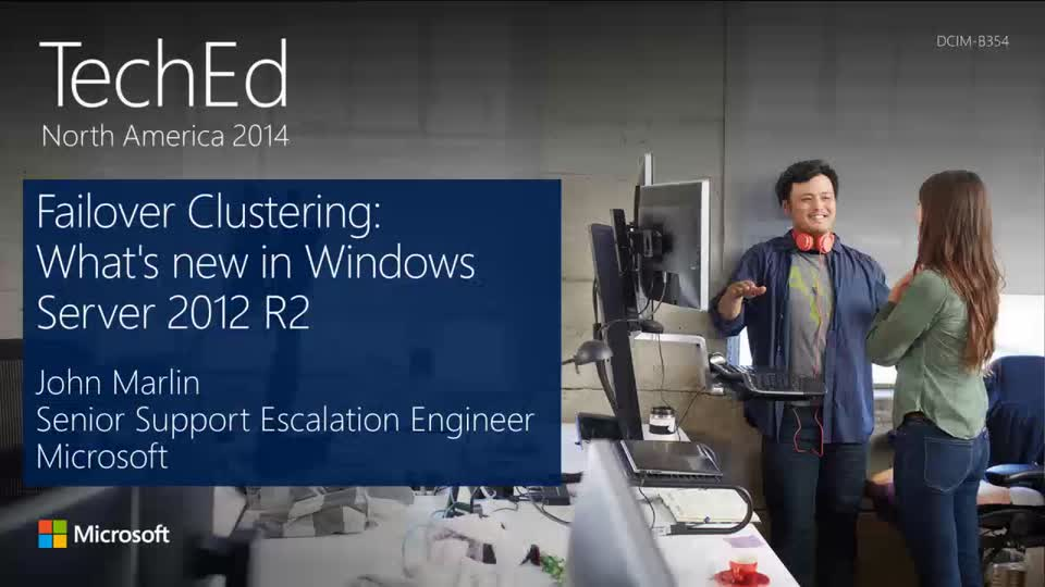 Failover Clustering: What's New in Windows Server 2012 R2