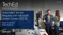 Automated Service Requests with Microsoft System Center 2012 R2
