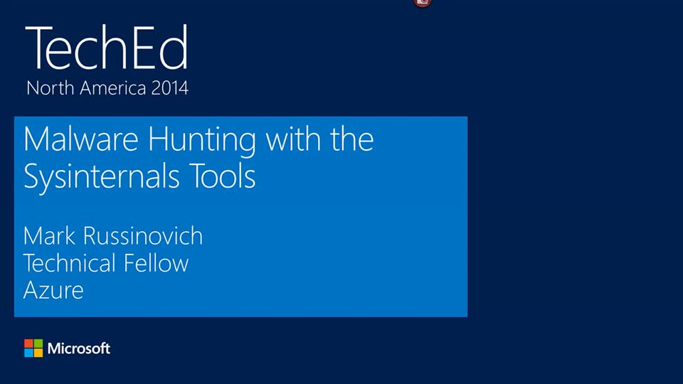 TWC: Malware Hunting with Mark Russinovich and the Sysinternals Tools