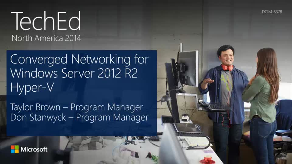 Converged Networking for Windows Server 2012 R2 Hyper-V